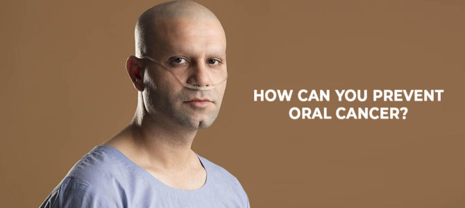 How Can You Prevent Oral Cancer?